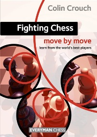 Fighting chess move by move