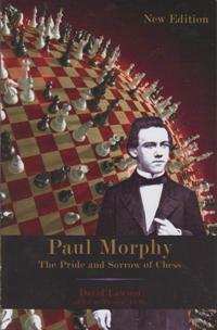 Paul Morphy The Pride and Sorrov of Chess (арт-19)