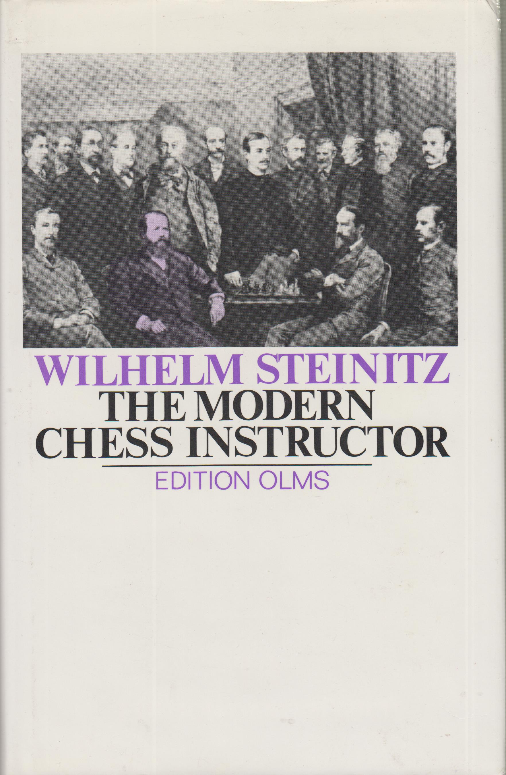 The modern chess instructor (серия Tschaturanga) Steinitz - Стейниц