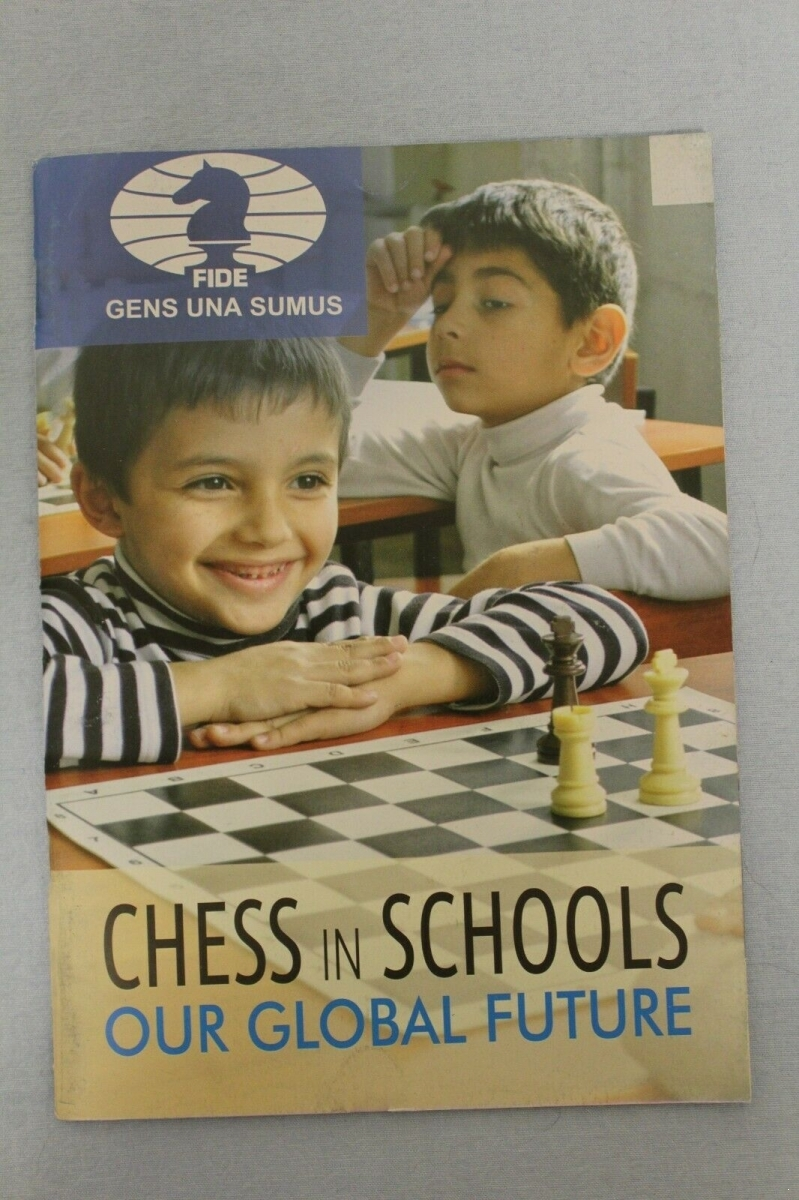 FIDE Booklet: Chess in Schools. Our Global Future. 2014. Буклет ФИДЕ. Шахматы в школах.  Наше глобальное будущее. 2014